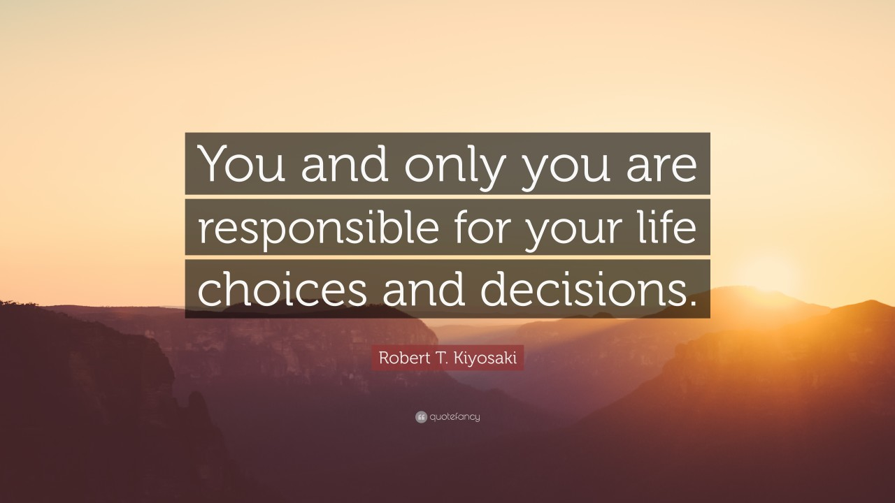 Decisions  Why It Is Important To Make Your Own Decisions
